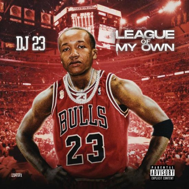 DJ 23 - League Of My Own