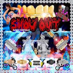 """Durdy Costello x Spinz """"Show Out"""""""