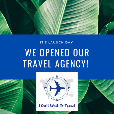 We Opened Our Travel Agency!