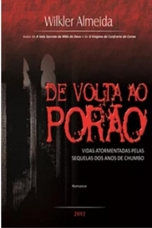 LIVRO DE VOLTA AO PORÃO DE WILKLER ALMEIDA