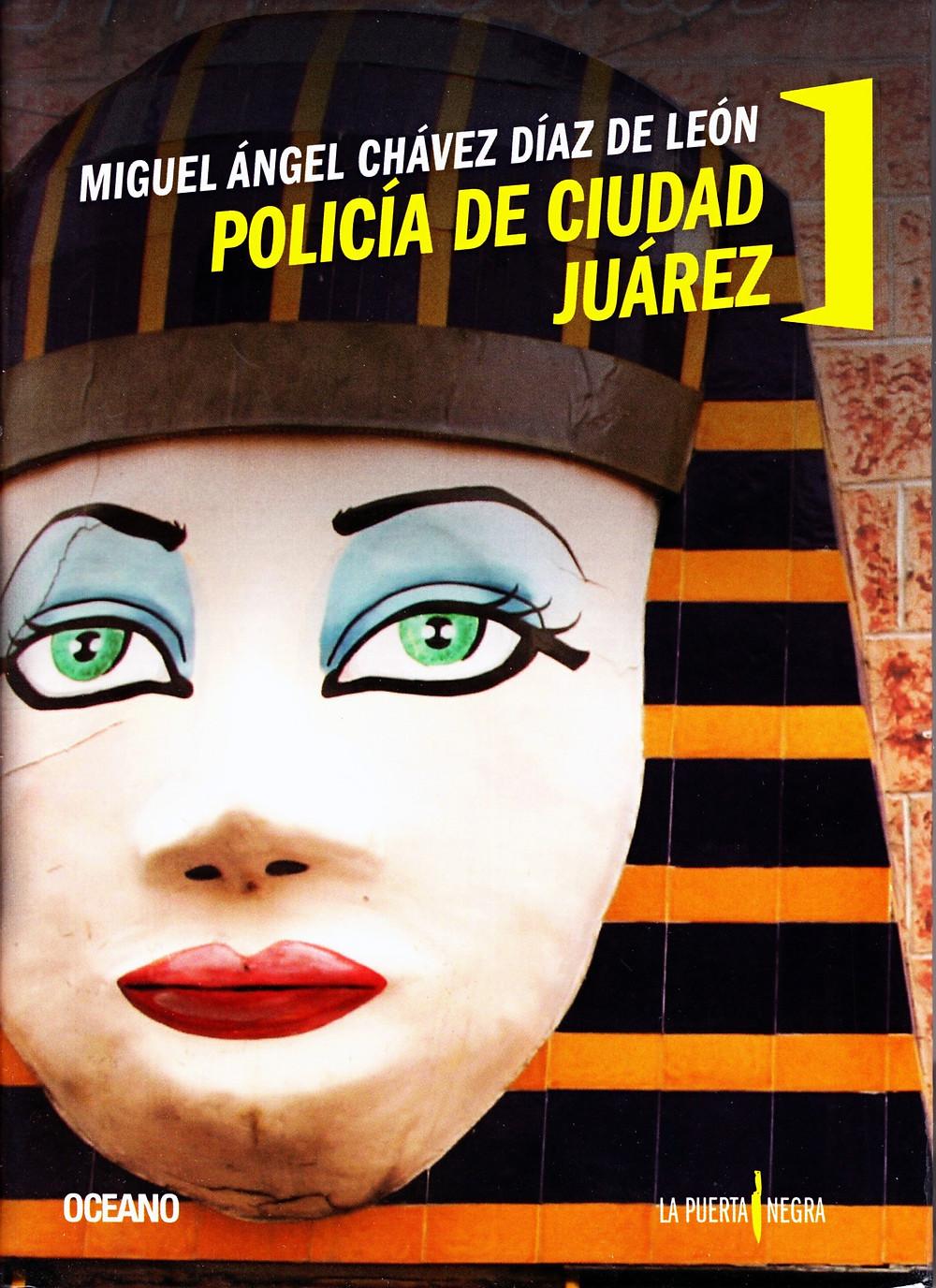 Libro Policía de Ciudad Juárez