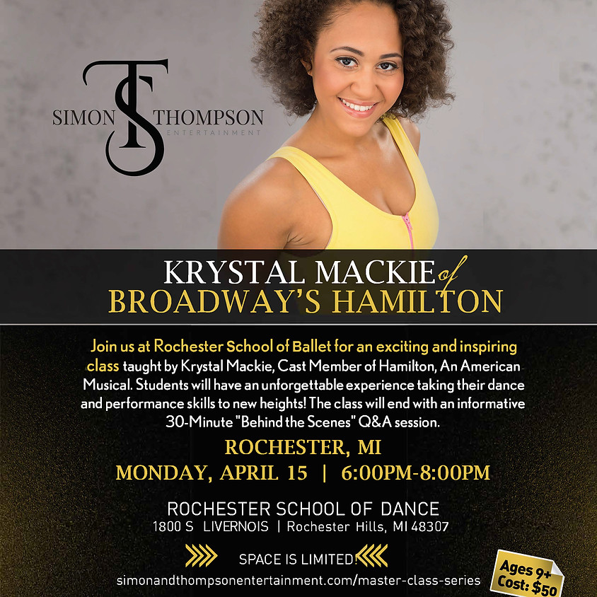 HAMILTON Master Class Series with Krystal Mackie Rochester School of Dance