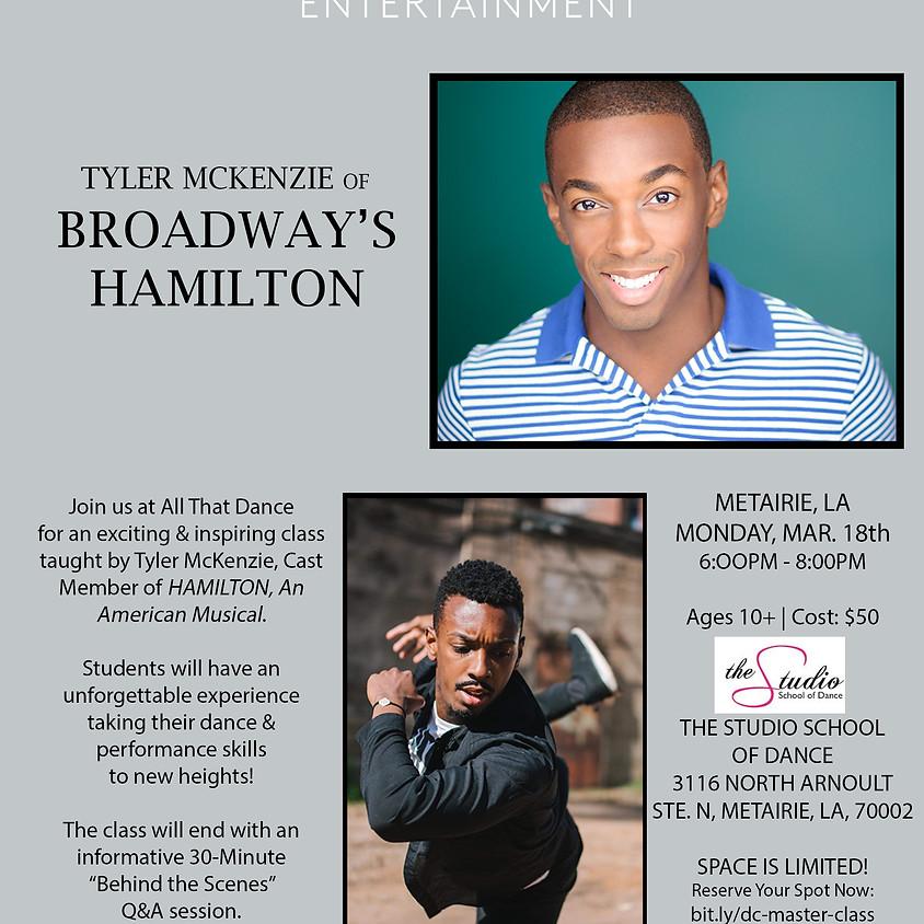 HAMILTON Master Class Series w/ Tyler McKenzie STUDIO SCHOOL OF DANCE (1)