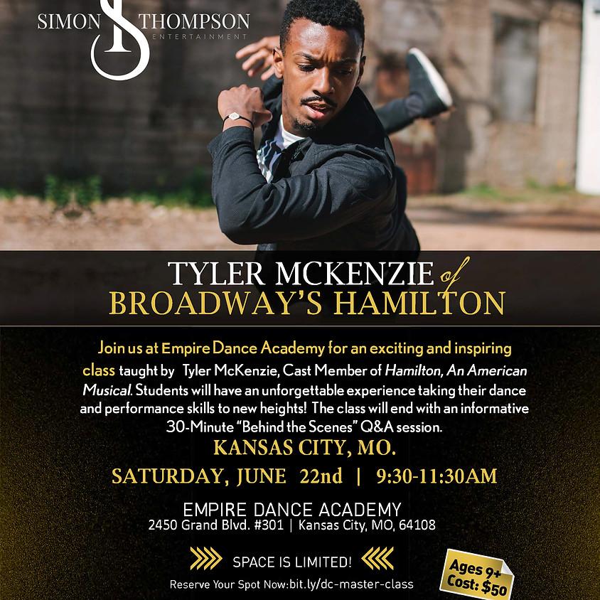 HAMILTON Master Class Series w/ Tyler McKenzie EMPIRE DANCE ACADEMY