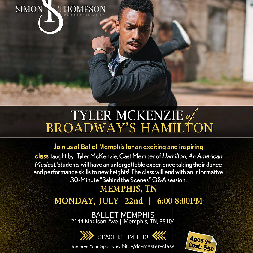 HAMILTON Master Class Series w/ Tyler McKenzie BALLET MEMPHIS