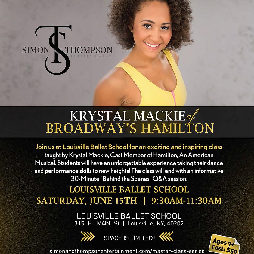 HAMILTON Master Class Series with Krystal Mackie - Louisville Ballet School