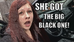 """Get The Big BlackOne..."""