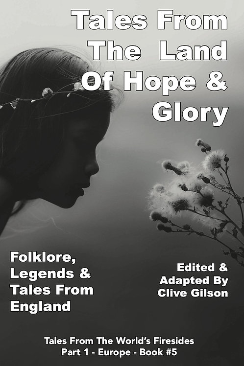 Tales From The Land Of Hope & Glory