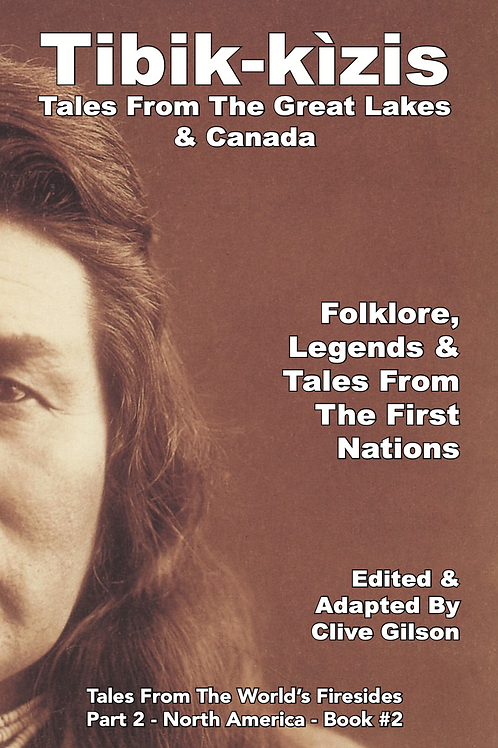 Tibik-kìzis - Tales From The Great Lakes & Canada