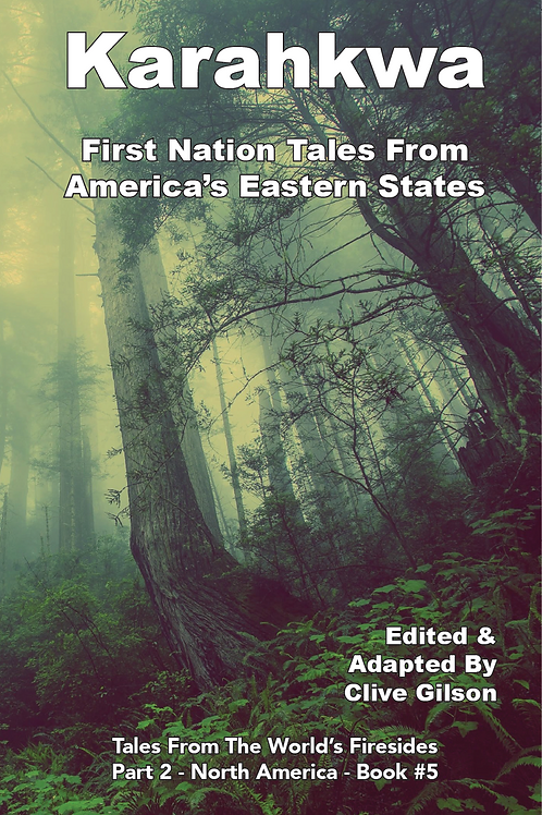 Karahkwa - First Nation Tales From America's Eastern States