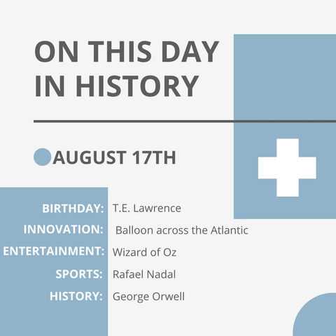 August 17: This Day in History