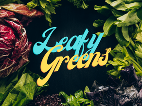 Love These Leafy Greens!