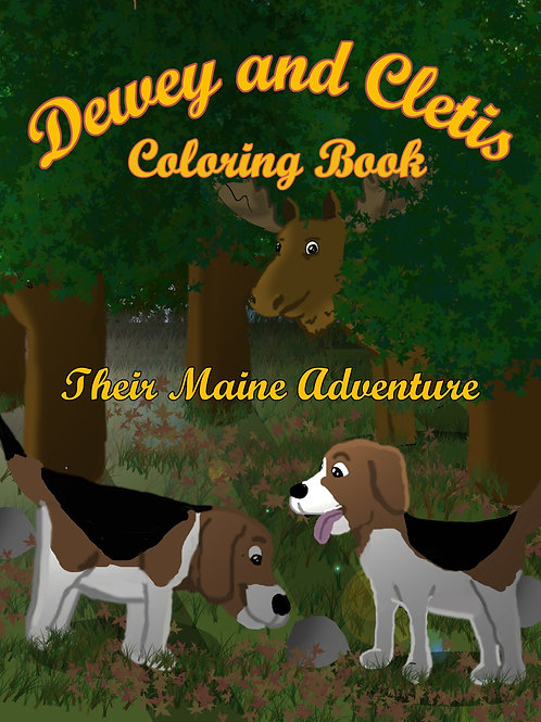 Dewey and Cletis: Their Maine Adventure Coloring Book