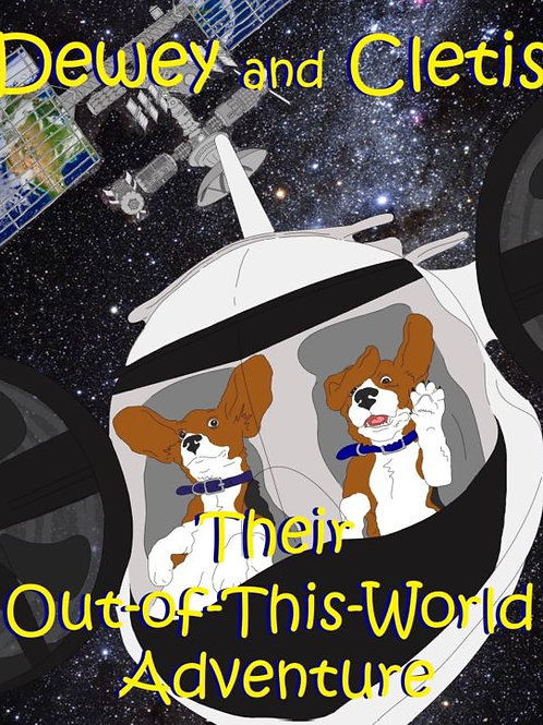 Dewey and Cletis: Their Out-of-This-World Adventure