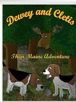 Dewey and Cletis: Their Maine Adventure