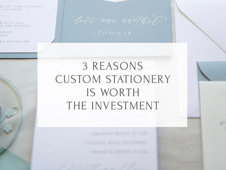 3 Reasons Custom Stationery is Worth the Investment