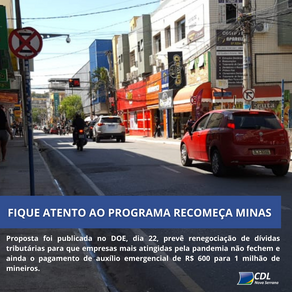 LOJISTA, FIQUE ATENTO AO PROGRAMA RECOMEÇA MINAS