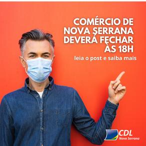 COMÉRCIO DE NOVA SERRANA DEVERÁ FECHAR ÀS 18H
