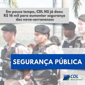 Em pouco tempo, CDL já doou R$ 16 mil para aumentar segurança dos nova-serranenses