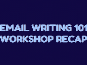 Email Writing 101 Summer Workshop