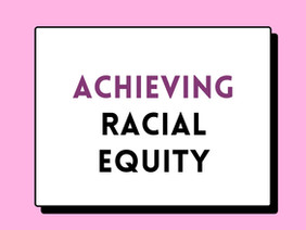 Achieving Racial Equity Policy Paper