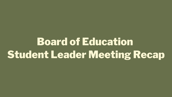 BOE Student Leader Meeting Recap