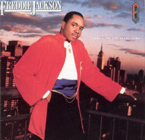 """Freddie Jackson """"Just Like The First Time"""""""