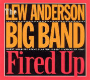 """Lew Anderson """"Fired Up"""""""