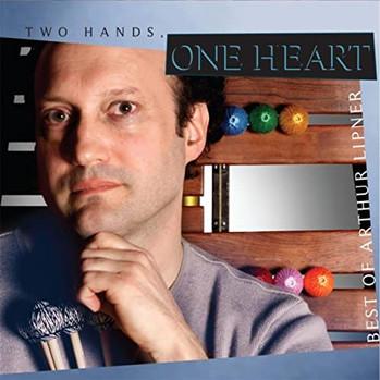 """Arthur Lipner """"Two Hands, One Heart"""""""