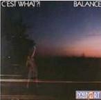 """C'est What?! """"Balance"""""""