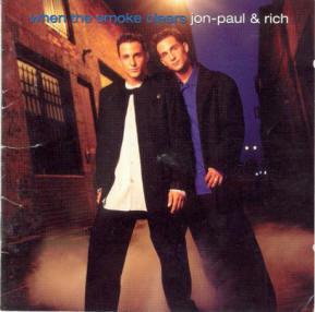 """Jon-Paul & Rich """"When The Smoke Clears"""""""