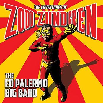 "Ed Palermo Big Band ""Zodd Zundgren"""