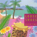 "Loose Shoes ""Hangtime"""