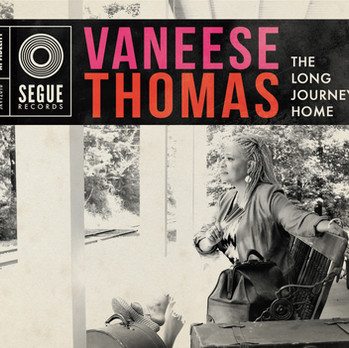 "Vaneese Thomas ""The Long Journey Home"""
