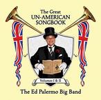 "Ed Palermo Big Band ""The Great Un-American Songbook, Vol. 1 & 2"""