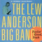 "Lew Anderson ""Feelin' Good, Yeah"""