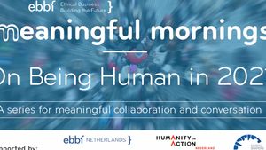 21st May: On Being Human in 2021, ebbf digital meaningful dialogues