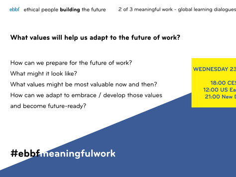 23rd June - What values will help us adapt to the future of work?