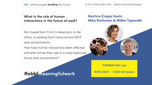 6th July - the role of human interactions in the future of work