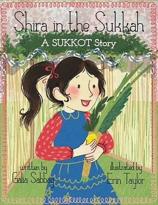 Shira in the Sukkah - A Sukkot Story