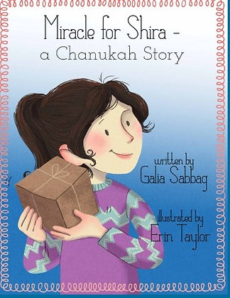 Miracle for Shira - A Chanukah Story
