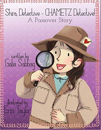 Shira Detective - Chametz Detective! A Passover Story