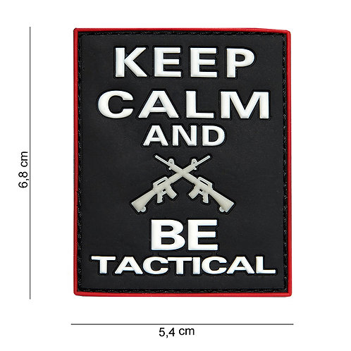 Patch 3D PVC : Keep calm and BE tactical, noir - 101 Inc