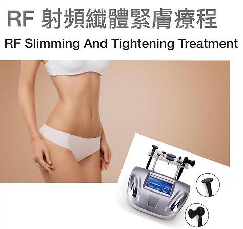RF Body Slimming & Tightening Treatment.