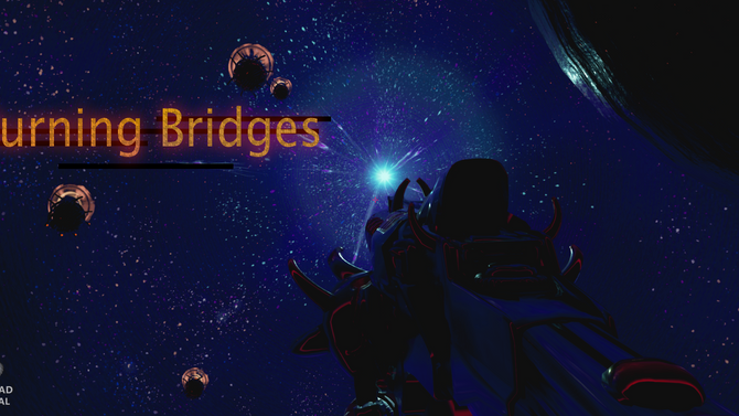 Burning Bridges: A New Idea In Virtual Reality