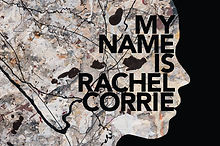 My Name Is Rachel Corrie.jpg