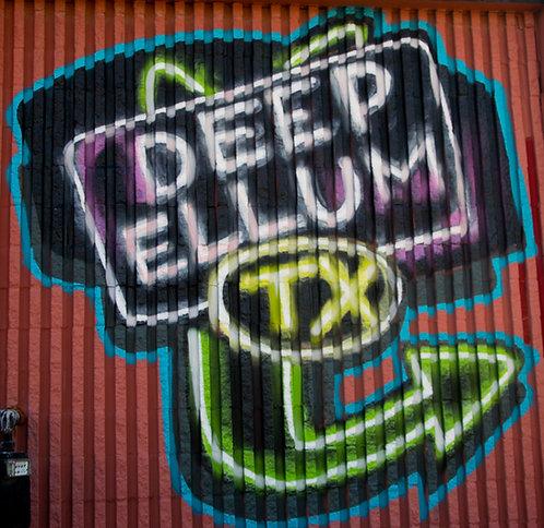 Deep Ellum Vibes Only
