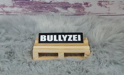 Bullyzei