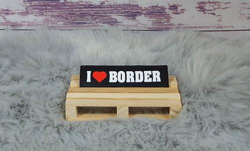 I ♥ Border