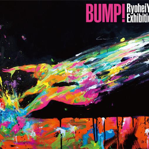 大阪個展「BUMP!」